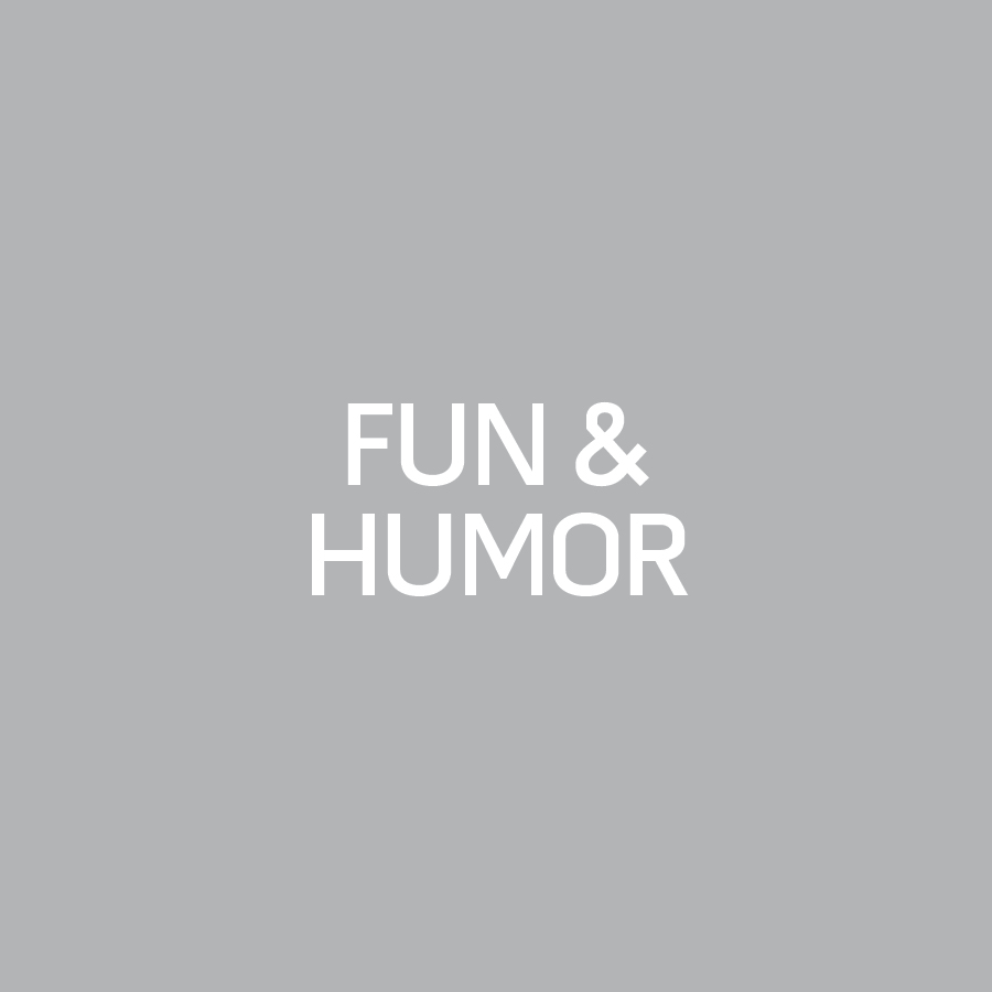 Fun and Humor