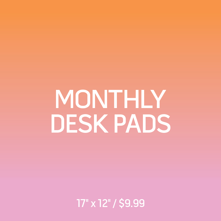 Monthly Desk Pads